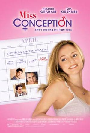 """Poster art for """"Miss Conception."""""""