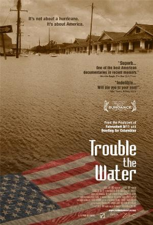 "Poster art for ""Trouble the Water."""