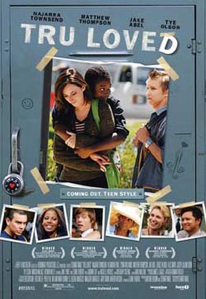 """Poster art for """"Tru Loved."""""""