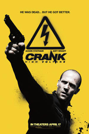 "Poster Art for ""Crank 2: High Voltage."""