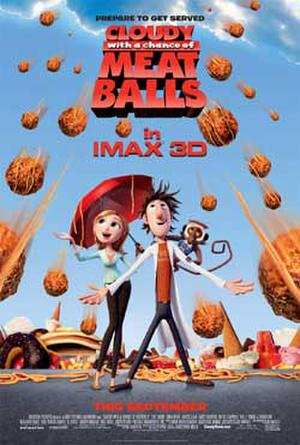 """Poster art for """"Cloudy With a Chance of Meatballs: An IMAX 3D Experience."""""""