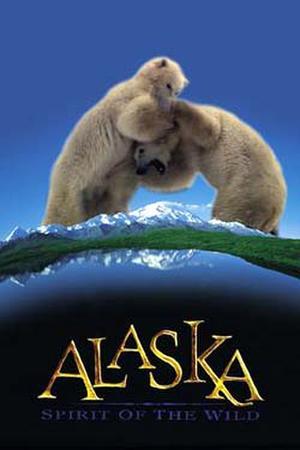 """Poster art for """"Alaska: Spirit of the Wild."""""""