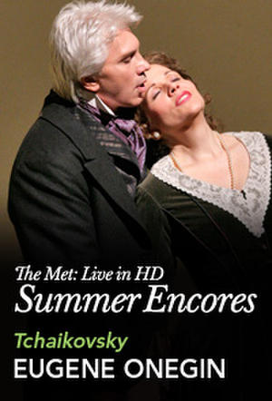 "Poster art for ""Met Summer Encore: Eugene Onegin."""