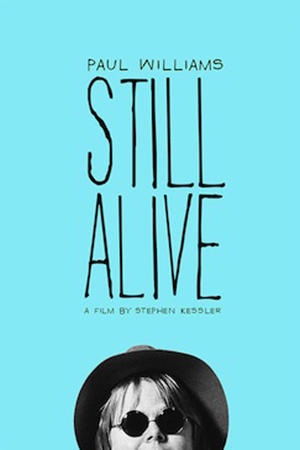 "Poster art for ""Paul Williams Still Alive."""