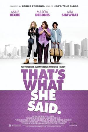 "Poster art for ""That's What She Said."""