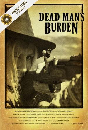 "Poster art for ""Dead Man's Burden."""