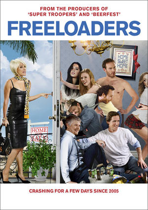 "Poster are for ""Freeloaders."""