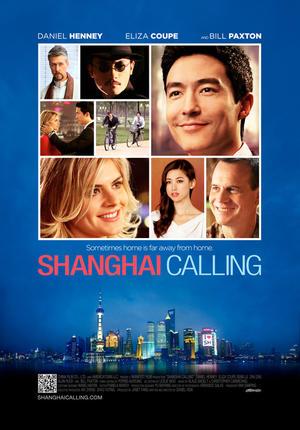 """Poster art for """"Shanghai Calling."""""""