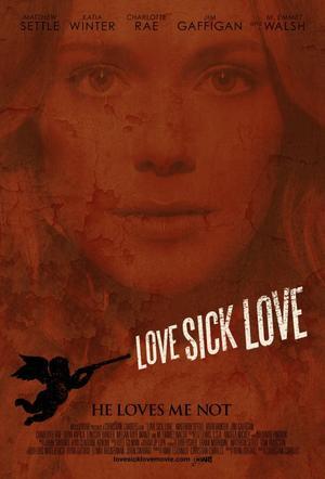 "Poster art for ""Love Sick Love."""