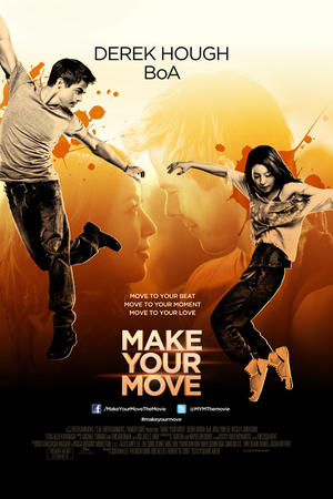 "Poster art for ""Make Your Move."""