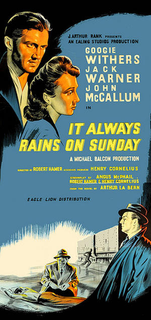 "Poster art for ""It Always Rains on Sunday."""
