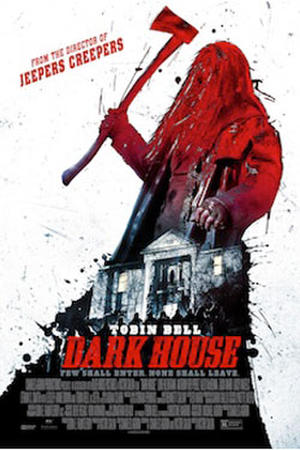 "Poster art for ""Dark House"""