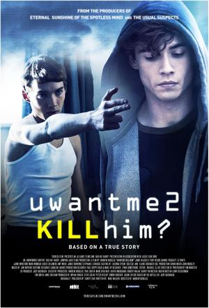 "Poster art for ""uwantme2killhim?"""