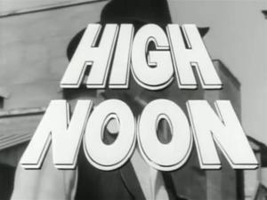 High Noon (Trailer 1)