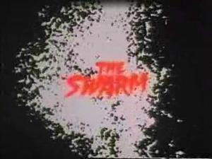 Swarm ,The