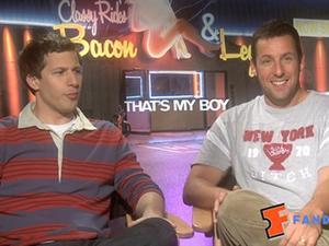 Exclusive: That's My Boy - The Fandango Interview