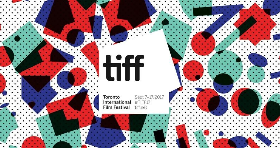 2017 Toronto Film Festival Preview: These Are the Most Exciting and Surprising Movies
