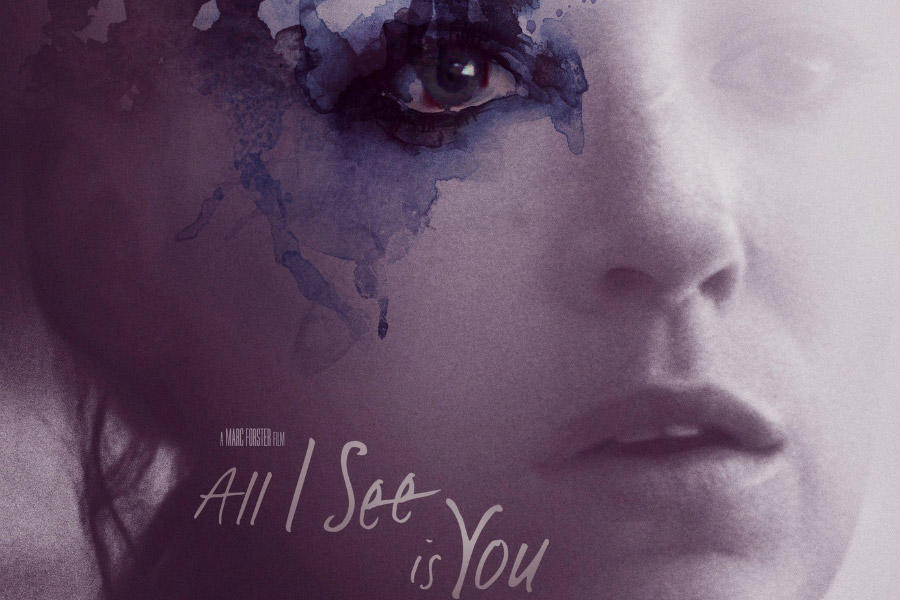 Watch Exclusive 'All I See Is You' Clip: Did You Love Me More Before?