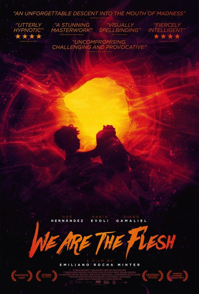 We Are The Flesh poster art