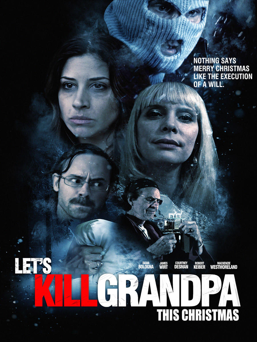 Let's Kill Grandpa This Christmas poster art