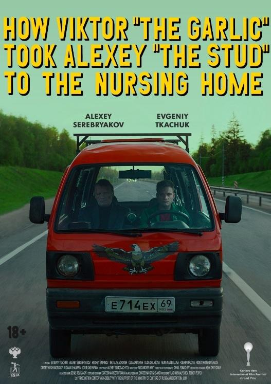 How Viktor 'The Garlic' Took Alexey 'The Stud' To The Nursing Home poster art