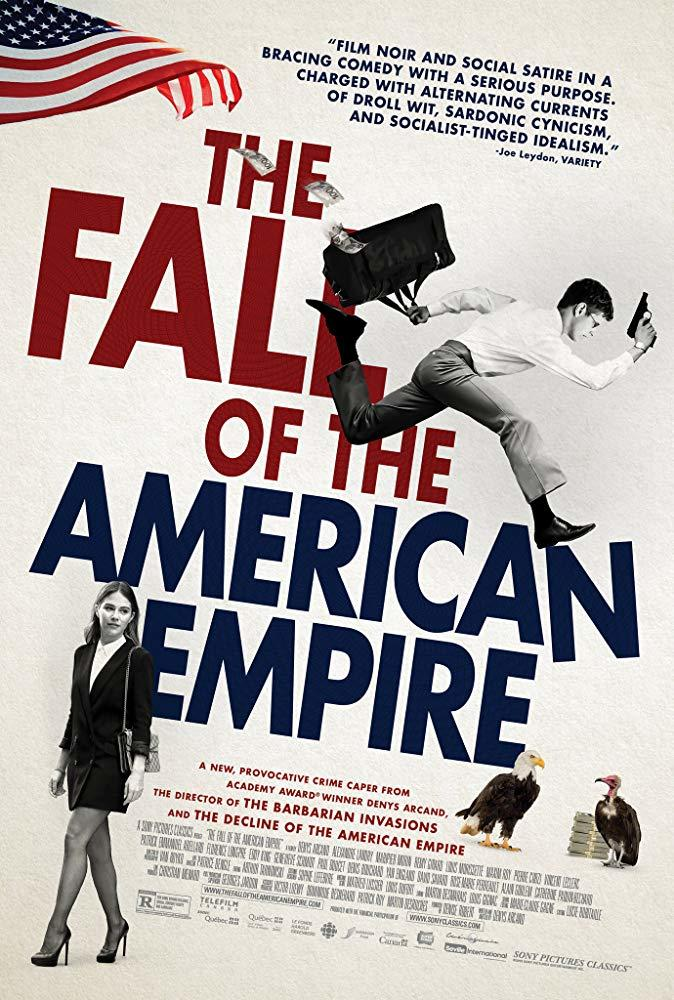 The Fall of the American Empire poster art