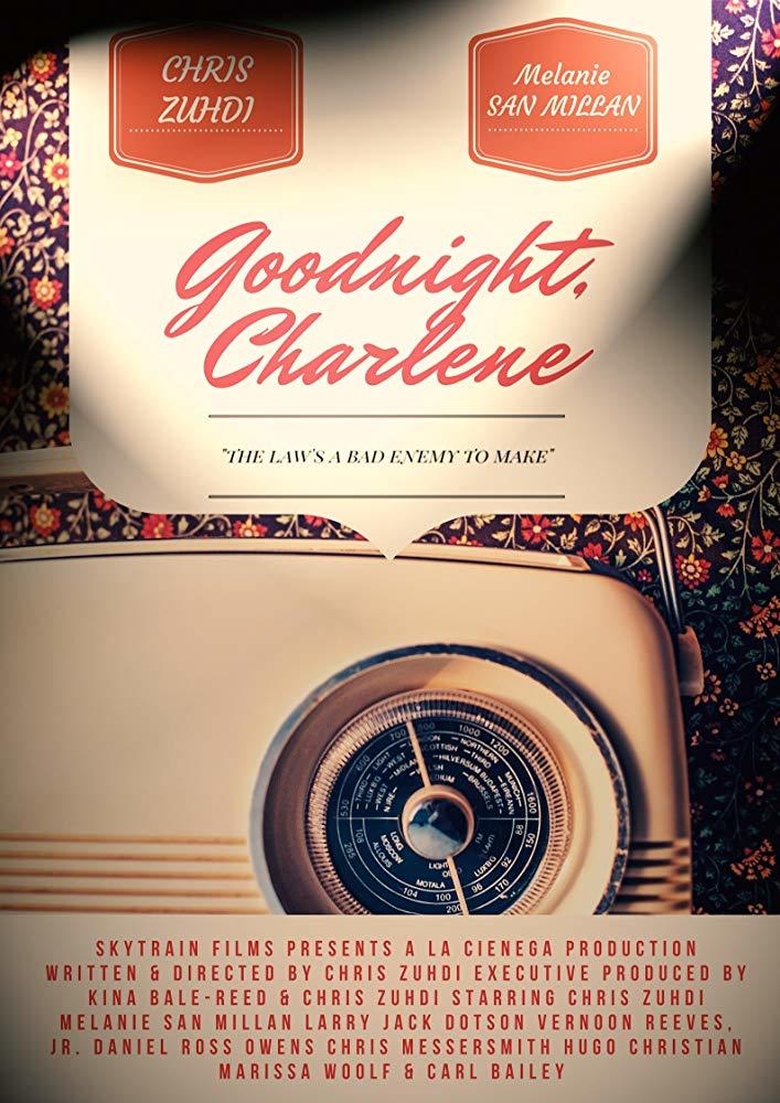 Goodnight, Charlene poster art