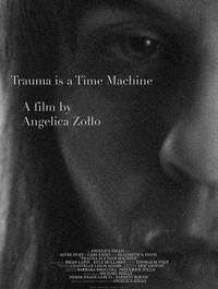 Trauma is a Time Machine poster