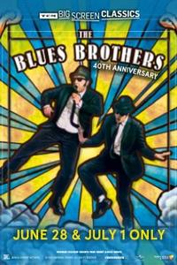 The Blues Brothers (1980) 40th Anniversary presented by TCM poster