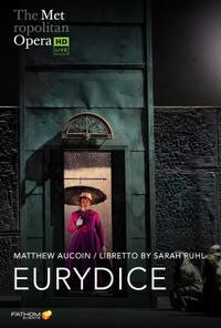 The Metropolitan Opera: Eurydice Encore (2021) poster
