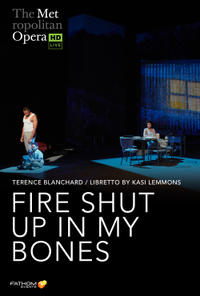 The Metropolitan Opera: Fire Shut Up In My Bones Encore (2021) poster