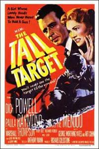 The Tall Target / Devil's Doorway Movie Poster