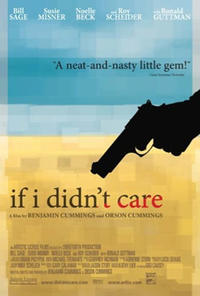 If I Didn't Care (2007) Movie Poster