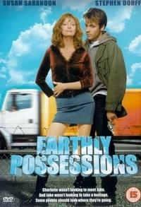 Earthly Possessions Movie Poster