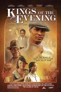 Kings of the Evening Movie Poster