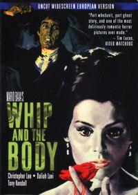 The Whip and the Body / Kill, Baby, Kill Movie Poster