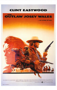 Outlaw Josey Wales / High Plains Drifter Movie Poster