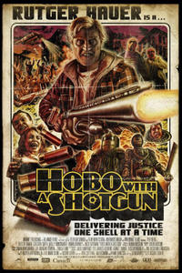 Hobo With a Shotgun Movie Poster