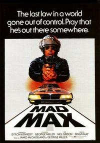 Mad Max / Mad Max 2: The Road Warrior / Mad Max Beyond Thunderdome Movie Poster
