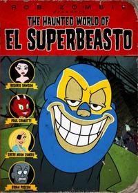 The Haunted World of El Superbeasto Movie Poster