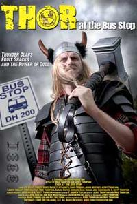 Thor at the Bus Stop Movie Poster