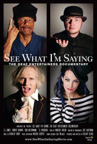 See What I'm Saying:  The Deaf Entertainers Documentary Movie Poster