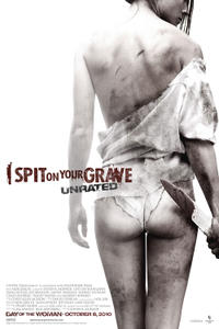 I Spit on Your Grave Movie Poster