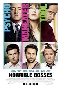 Horrible Bosses Movie Poster