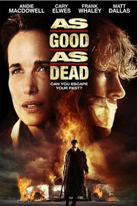 As Good as Dead Movie Poster