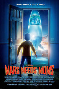 Mars Needs Moms 3D Movie Poster