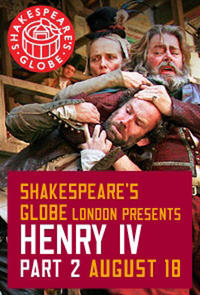 The Globe Theatre Presents Henry IV Part 2 Movie Poster