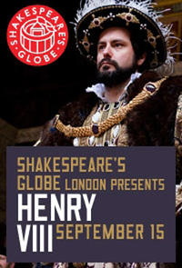 The Globe Theatre Presents Henry VIII Movie Poster