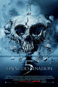 Final Destination 5: An IMAX 3D Experience Movie Poster