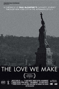 The Love We Make Movie Poster
